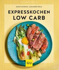 Expresskochen Low Carb (eBook, ePUB)