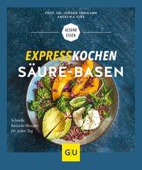 Expresskochen Säure-Basen (eBook, ePUB)