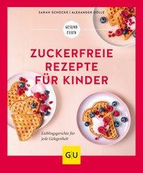 Zuckerfreie Rezepte für Kinder (eBook, ePUB)