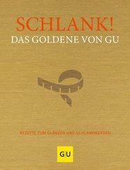 Schlank! Das Goldene von GU (eBook, ePUB)