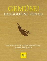Gemüse! Das Goldene von GU (eBook, ePUB)