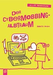 Der Cybermobbing-Albtraum (eBook, ePUB)