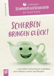 5 - Minuten-Schmunzelgeschichten: Scherben bringen Glück! (eBook, ePUB)