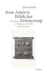 Jean Amérys Ethik der Erinnerung (eBook, PDF)