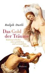 Das Gold der Träume (eBook, ePUB)