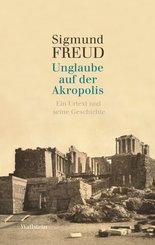 Unglaube auf der Akropolis (eBook, PDF)