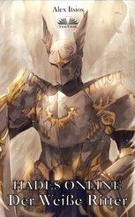 Hades Online: Der Weiße Ritter (eBook, ePUB)