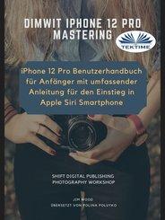 Dimwit IPhone 12 Pro (eBook, ePUB)
