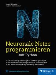 Neuronale Netze programmieren mit Python (eBook, ePUB)