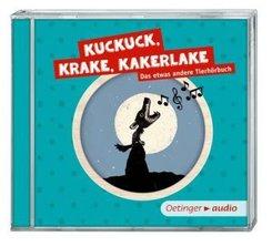 Kuckuck, Krake, Kakerlake - Das etwas andere Tierhörbuch, Audio-CD