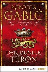 Der dunkle Thron (eBook, ePUB)