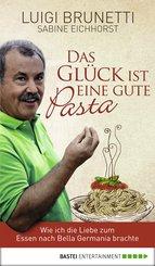 Das Glück ist eine gute Pasta (eBook, ePUB)