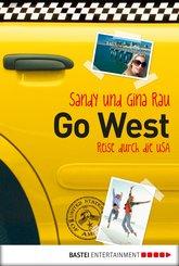 Go West - Reise durch die USA (eBook, ePUB)