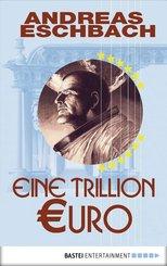 Eine Trillion Euro - Kurzgeschichte (eBook, ePUB)