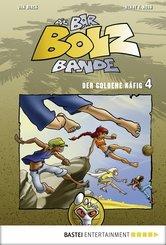 Die Bar-Bolz-Bande, Band 4 (eBook, ePUB)