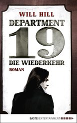 Department 19 - Die Wiederkehr (eBook, ePUB)