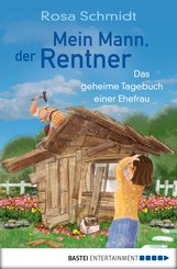 Mein Mann, der Rentner (eBook, ePUB)