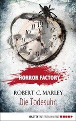 Horror Factory - Die Todesuhr (eBook, ePUB)