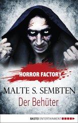 Horror Factory - Der Behüter (eBook, ePUB)