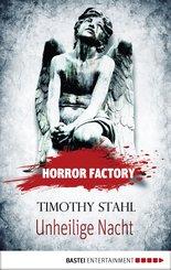 Horror Factory - Unheilige Nacht (eBook, ePUB)