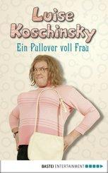 Ein Pullover voll Frau (eBook, ePUB)