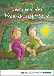 Laura und der Freundschaftsbaum (eBook, ePUB)