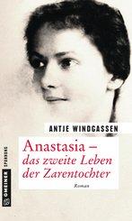 Anastasia - das zweite Leben der Zarentochter (eBook, PDF)