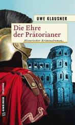 Die Ehre der Prätorianer (eBook, ePUB)