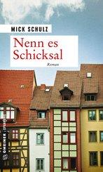Nenn es Schicksal (eBook, ePUB)