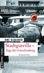 Stadtguerilla - Tage der Entscheidung (eBook, PDF)