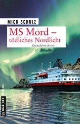 MS Mord - Tödliches Nordlicht (eBook, PDF)