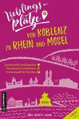 Lieblingsplätze von Koblenz zu Rhein und Mosel (eBook, ePUB)