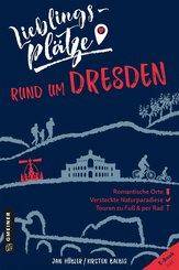 Lieblingsplätze rund um Dresden (eBook, ePUB)