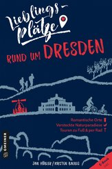 Lieblingsplätze rund um Dresden (eBook, PDF)
