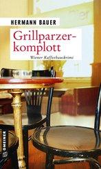 Grillparzerkomplott (eBook, PDF)