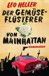 Der Gemüseflüsterer von Mainhattan (eBook, ePUB)