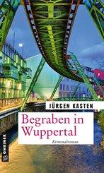Begraben in Wuppertal (eBook, ePUB)