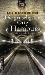 Die gruseligsten Orte in Hamburg (eBook, ePUB)