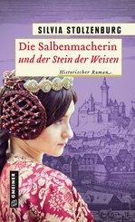 Die Salbenmacherin und der Stein der Weisen (eBook, PDF)