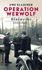 Operation Werwolf - Blutweihe (eBook, PDF)