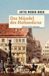 Das Mündel des Hofmedicus (eBook, PDF)