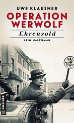 Operation Werwolf - Ehrensold (eBook, ePUB)