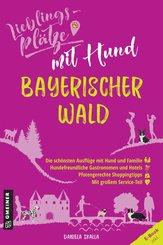 Lieblingsplätze mit Hund Bayerischer Wald (eBook, ePUB)