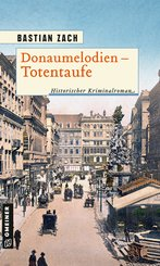 Donaumelodien - Totentaufe (eBook, ePUB)