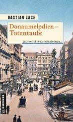 Donaumelodien - Totentaufe (eBook, PDF)