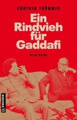 Ein Rindvieh für Gaddafi (eBook, ePUB)