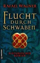Flucht durch Schwaben (eBook, ePUB)