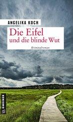 Die Eifel und die blinde Wut (eBook, ePUB)