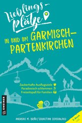 Lieblingsplätze in und um Garmisch-Partenkirchen (eBook, ePUB)