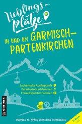 Lieblingsplätze in und um Garmisch-Partenkirchen (eBook, PDF)